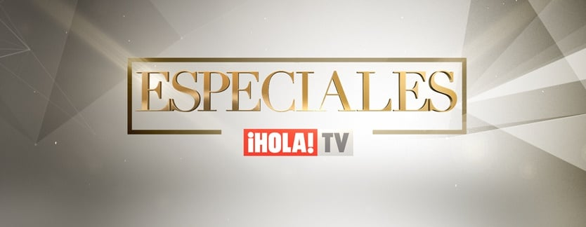 Programa Especiales ¡Hola! TV.